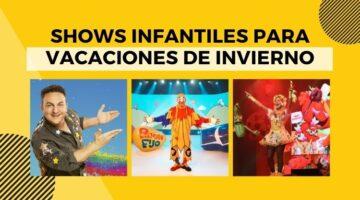 shows infantiles para vacaciones de invierno