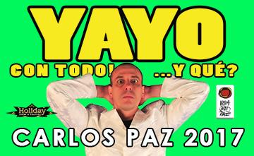 Yayo Con Todo!...y Qué? Carlos Paz 2017