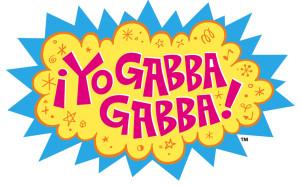 Yo Gabba Gabba