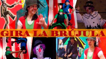 Excéntrico Circo Gira La Brújula