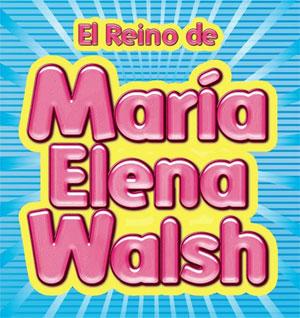Contratar El Reino de Maria Elena Walsh