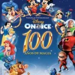 "Disney on Ice ""100 Años de Magia"""
