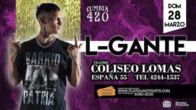 Este 28 de marzo L-Gante llega al Teatro Coliseo Lomas